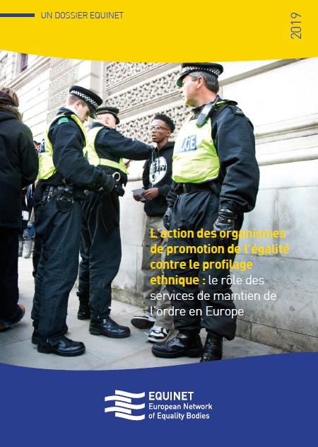 L'action des organismes de promotion de l'égalité contre le profilage ethnique